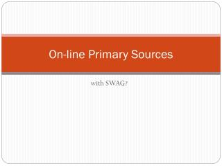 On-line Primary Sources