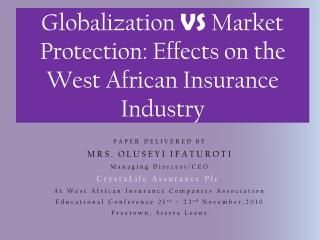 Globalization VS Market Protection: Effects on the West African Insurance Industry