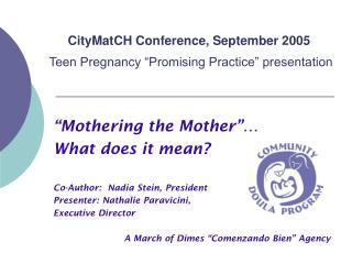 "CityMatCH Conference, September 2005 Teen Pregnancy ""Promising Practice"" presentation"