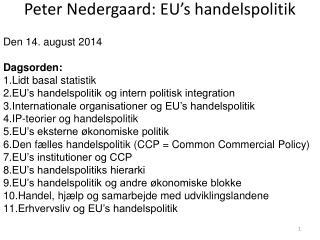 Peter Nedergaard: EU's handelspolitik