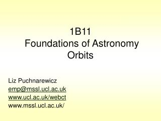 1B11  Foundations of Astronomy Orbits