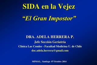 """SIDA en la Vejez """"El Gran Impostor"""""""