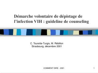 Démarche volontaire de dépistage de l'infection VIH : guideline de counseling