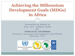 Achieving the Millennium Development Goals (MDGs)  in Africa