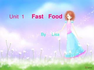 Unit  1      Fast   Food