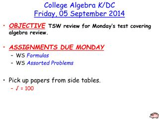 College Algebra  K /DC Friday, 05 September 2014