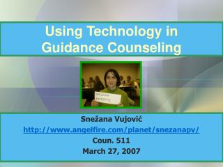 Using Technology in  Guidance Counseling