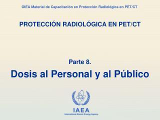 PROTECCI�N RADIOL�GICA EN PET/CT