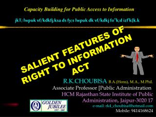 SALIENT FEATURES OF  RIGHT TO INFORMATION ACT