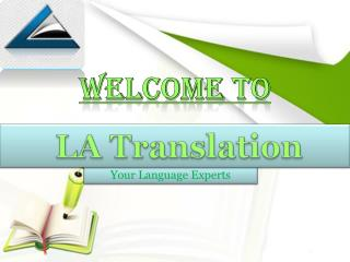 Certified Translation Services At La Translation