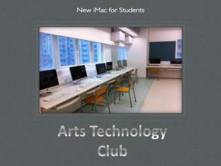 Arts Technology Club