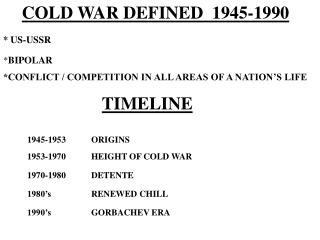 COLD WAR DEFINED  1945-1990