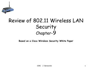 Review of 802.11 Wireless LAN Security Chapter- 9