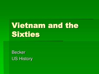 Vietnam and the Sixties
