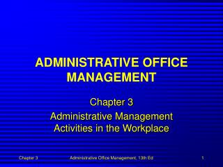 ADMINISTRATIVE OFFICE MANAGEMENT