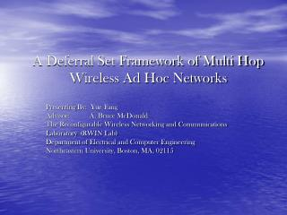 A Deferral Set Framework of Multi Hop Wireless Ad Hoc Networks