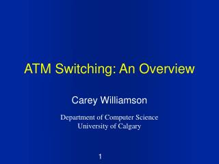 ATM Switching: An Overview