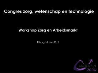 Workshop Zorg en Arbeidsmarkt