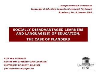 PIET VAN AVERMAET CENTRE FOR DIVERSITY AND LEARNING UNIVERSITY OF GHENT, BELGIUM piet.vanavermaetugent.be
