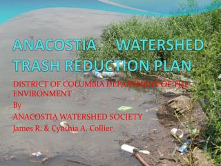 ANACOSTIA WATERSHED TRASH REDUCTION PLAN