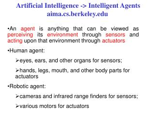 Artificial Intelligence - Intelligent Agents