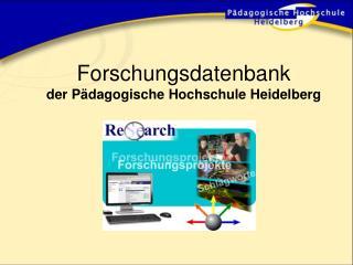 Forschungsdatenbank  der Pädagogische Hochschule Heidelberg