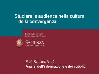 Studiare le audience nella cultura della convergenza