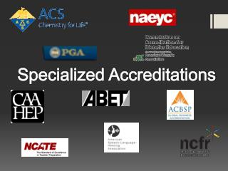 Specialized Accreditations