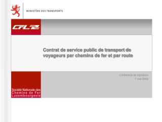Contrat de service public de transport de voyageurs par chemins de fer et par route