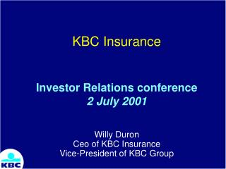 KBC Insurance Investor Relations conference  2 July 2001