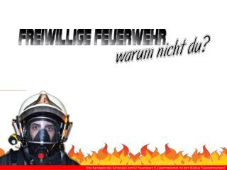 Vorstellen der Feuerwehr XXXXXX Freiwillige Feuerwehr Film Besichtigung Lokal