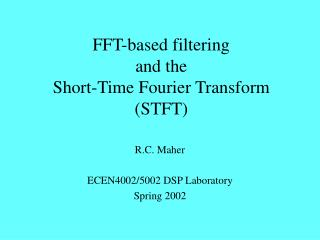 FFT-based filtering and the Short-Time Fourier Transform (STFT)