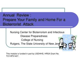 Annual  Review : Prepare Your Family and Home For a Bioterrorist  Attack