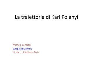 La traiettoria di Karl Polanyi
