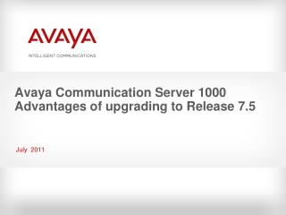 Avaya Communication Server 1000 Advantages of upgrading to Release 7.5
