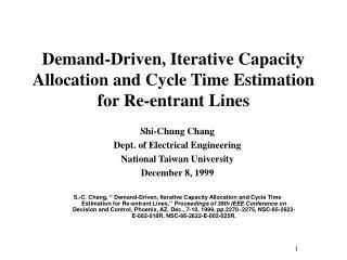 Shi-Chung Chang Dept. of Electrical Engineering National Taiwan University December 8, 1999