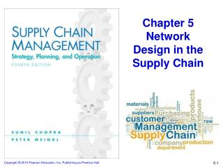 Chapter 5 Network Design in the Supply Chain