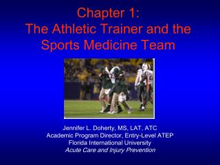 Chapter 1:  The Athletic Trainer and the Sports Medicine Team