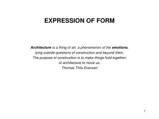 EXPRESSION OF FORM