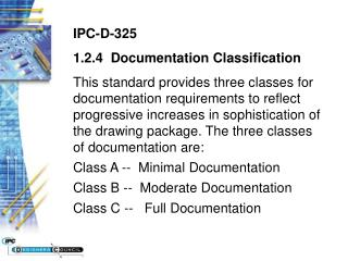 IPC-D-325 1.2.4  Documentation Classification