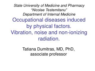 Tatiana Dumitras, MD, PhD, associate professor