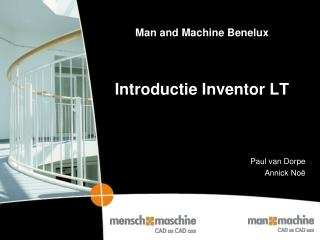 Man and Machine Benelux  Introductie Inventor LT