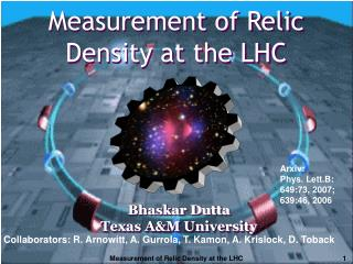 Bhaskar Dutta Texas A&M University