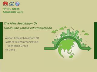 4 th ITU  Green Standards  Week