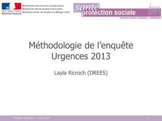 Méthodologie de l'enquête Urgences 2013