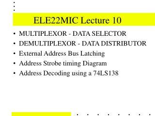 ELE22MIC Lecture 10