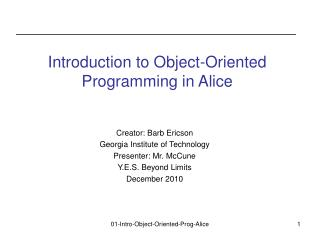 Introduction to Object-Oriented Programming in Alice