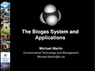 The Biogas System and Applications