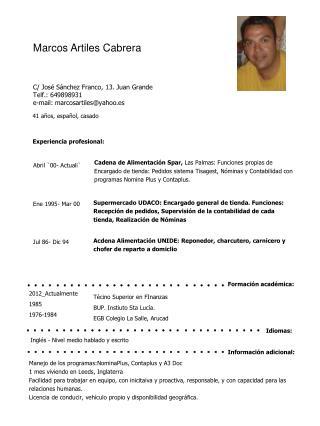 C/ J o sé Sánchez Franco, 13. Juan Grande Telf.: 649898931 e-mail: marcosartiles@yahoo.es