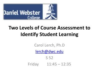 Two Levels of Course Assessment to Identify Student Learning